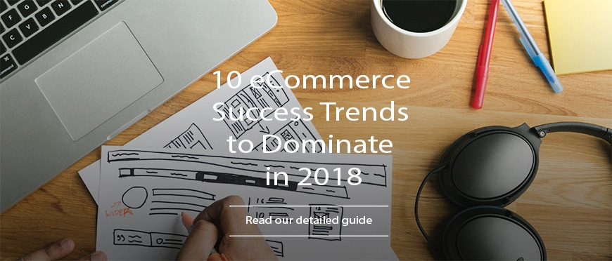 eCommerce Success Trends
