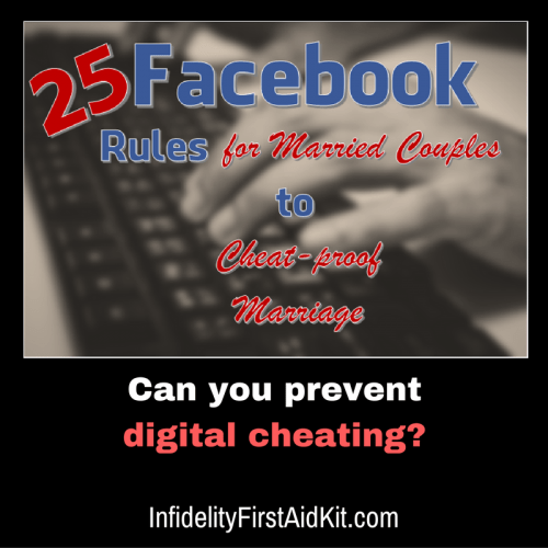 25 Facebook Rules for Married Couples to Cheat-proof Your Relationship