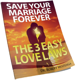 save your marriage forever 3 easy love laws bob huizenga