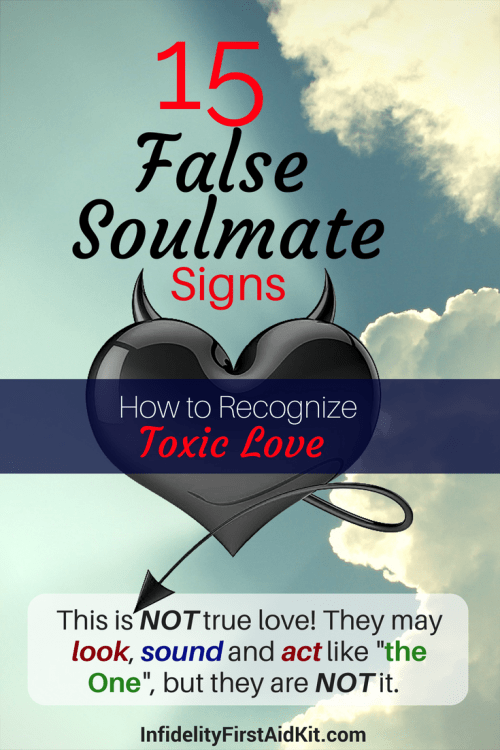 15 False Soulmate Signs Checklist: How to Recognize Toxic Love
