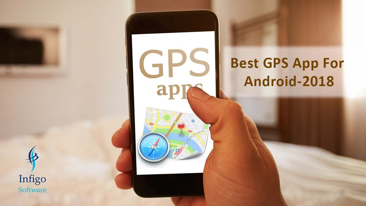 Best GPS App For Android-2018