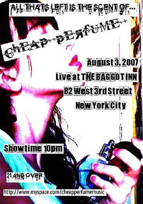 Cheap Perfume in NYC at The Baggot Inn Reunion 2007 Poster