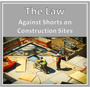 shorts on building site