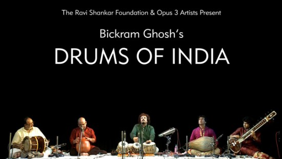 "The Ravi Shankar Foundation & OPUS 3 ARTISTS present Bickram Ghosh's ""Drums of India"""