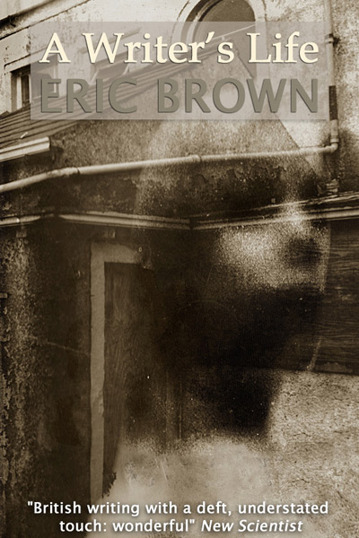 Eric Brown: A Writer's Life