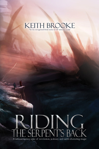 Riding the Serpent's Back by Keith Brooke