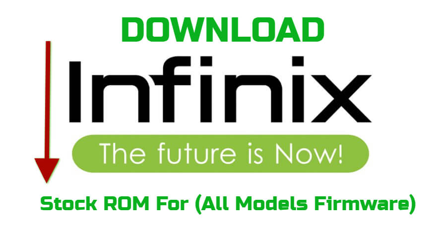 Infinix Stock ROM For Download (All Models Firmware)