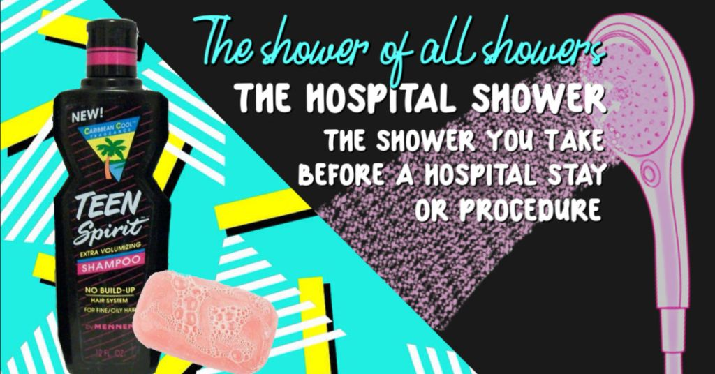"The Shower of All Showers: It's the ""I'm Going to the Hospital"" Shower"