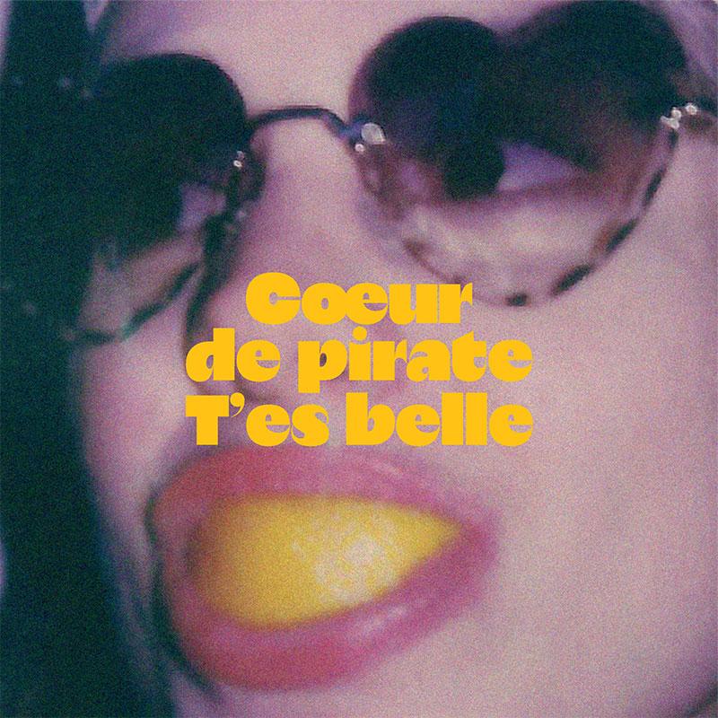 coeur_de_pirate_tes_belle