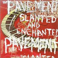 Slanted and Enchanted album cover