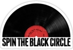 SPIN THE BLACK CIRCLE
