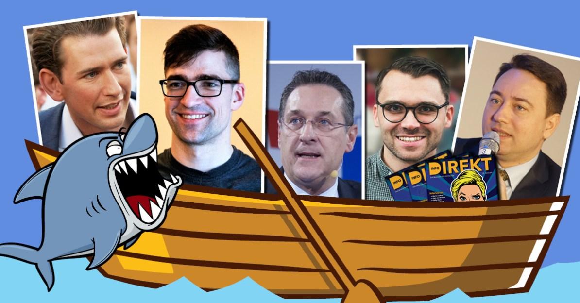 Sebastian Kurz, Martin Sellner, HC Strache, Michael Scharfmüller, Manfred Heimbuchner und andere Patrioten sitzen alle in einem Boot