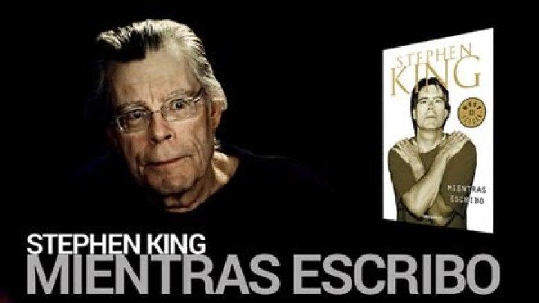 """""""Mientras escribo"""", de Stephen King"""