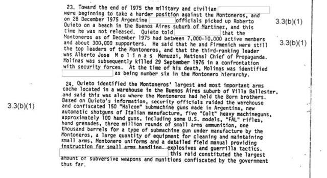 El documento desclasificado de la CIA revela que Roberto Quito informó que para diciembre de 1975, la organización Montoneros tenía entre 7.000 y 10.000 miembros activos y cerca de 300.000 simpatizantes