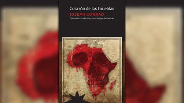 """""""Corazón de las tinieblas"""", de Joseph Conrad (Eterna Cadencia Editora)"""