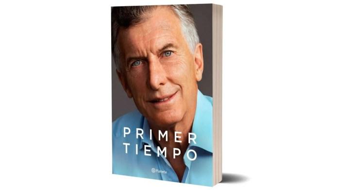 """""""Primer Tiempo"""", el libro de Mauricio Macri"""