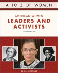 Infobase Publishing - American Women Leaders and Activists, Second Edition