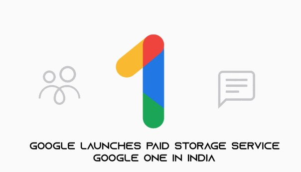 Google launches paid storage service Google one in India (user can share plan with up to 5 family members)