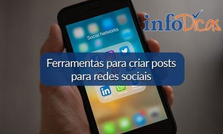 Ferramentas para criar posts para redes sociais