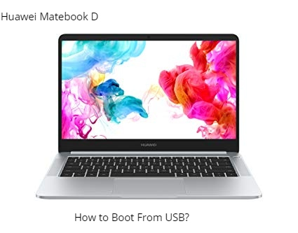 How to boot from USB in Huawei Matebook D - infofuge
