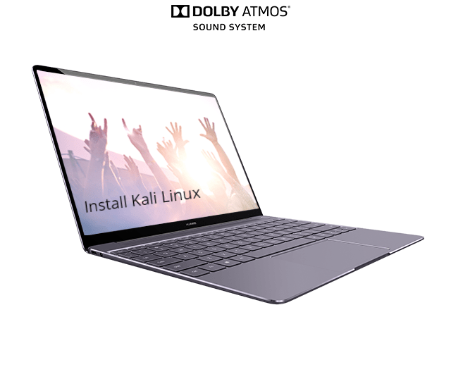 How to Install Kali Linux on Huawei MateBook X - infofuge