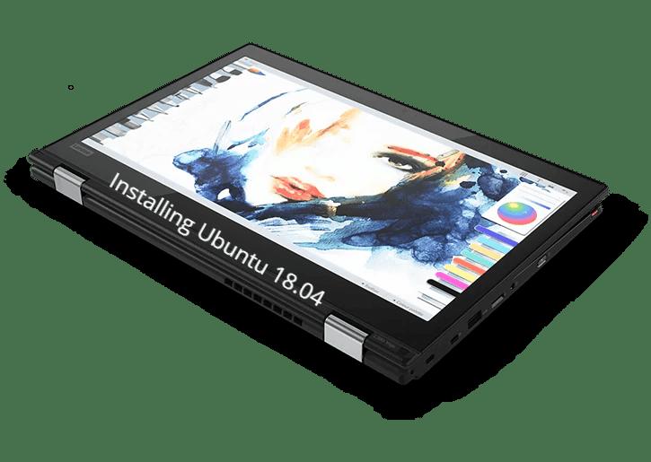 How to install Ubuntu on Lenovo ThinkPad L380 Yoga+Dual Boot - infofuge