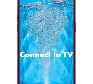 Oppo F9 Pro Connect to TV