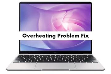 Huawei MateBook 13 Overheating problem fix