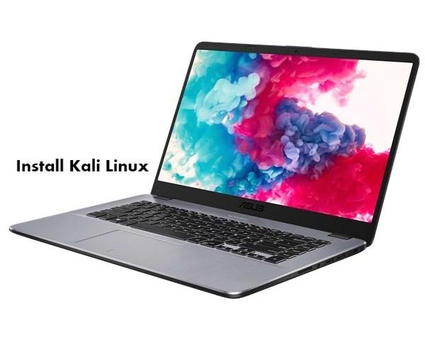 Install Kali Linux on Asus VivoBook 15 X505