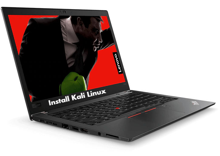 How to install Kali Linux on Lenovo ThinkPad T480s - infofuge