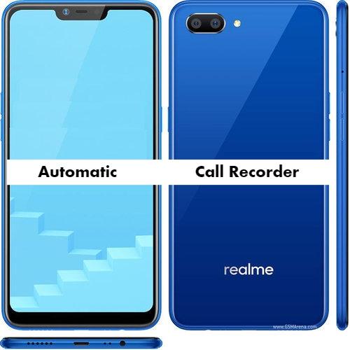 Realme C1 Auto Call Recorder for recording calls