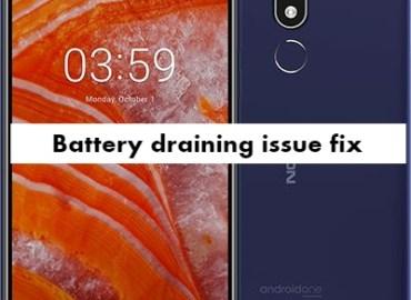 Nokia 3.1 Plus Battery Draining problem fix