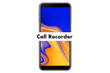 Samsung Galaxy J6 Plus Call Recorder