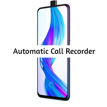 Realme X Call Recorder