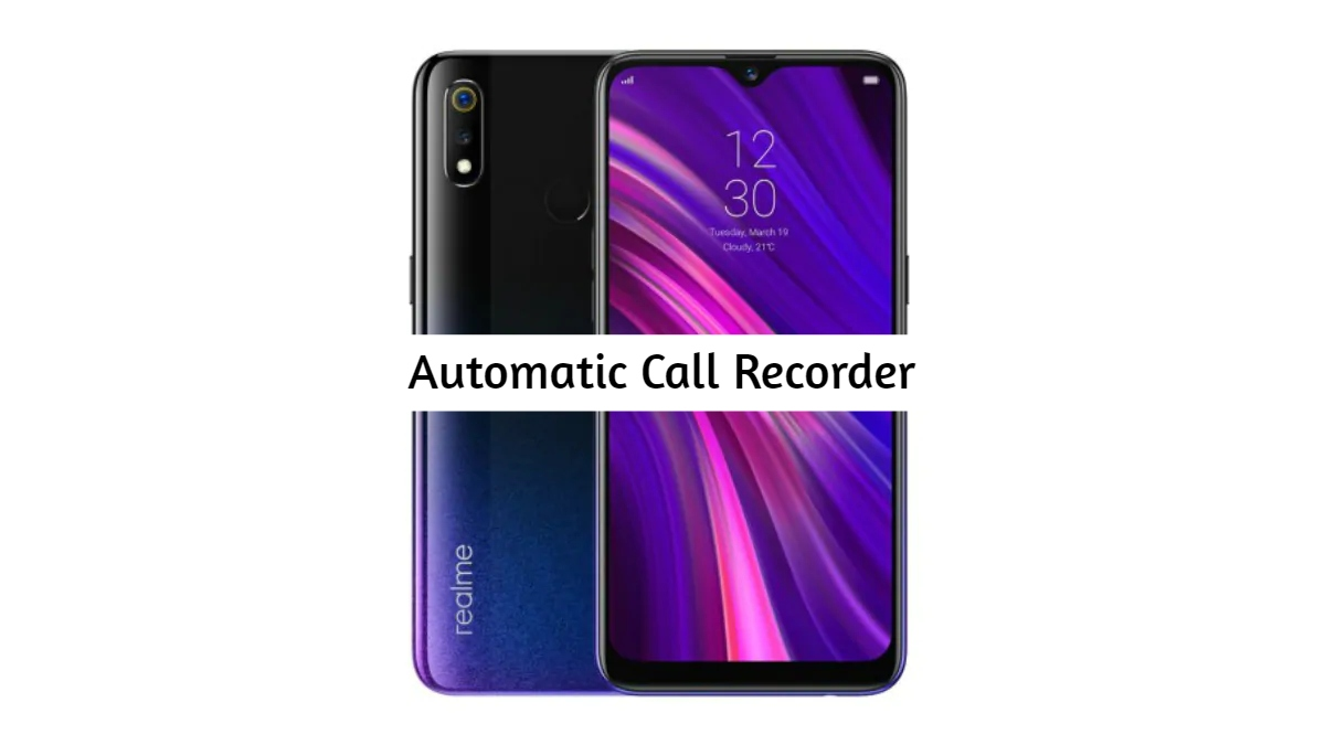 Realme 3i Call Recorder