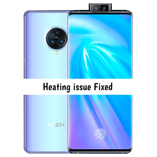 Vivo Nex 3 heating issue