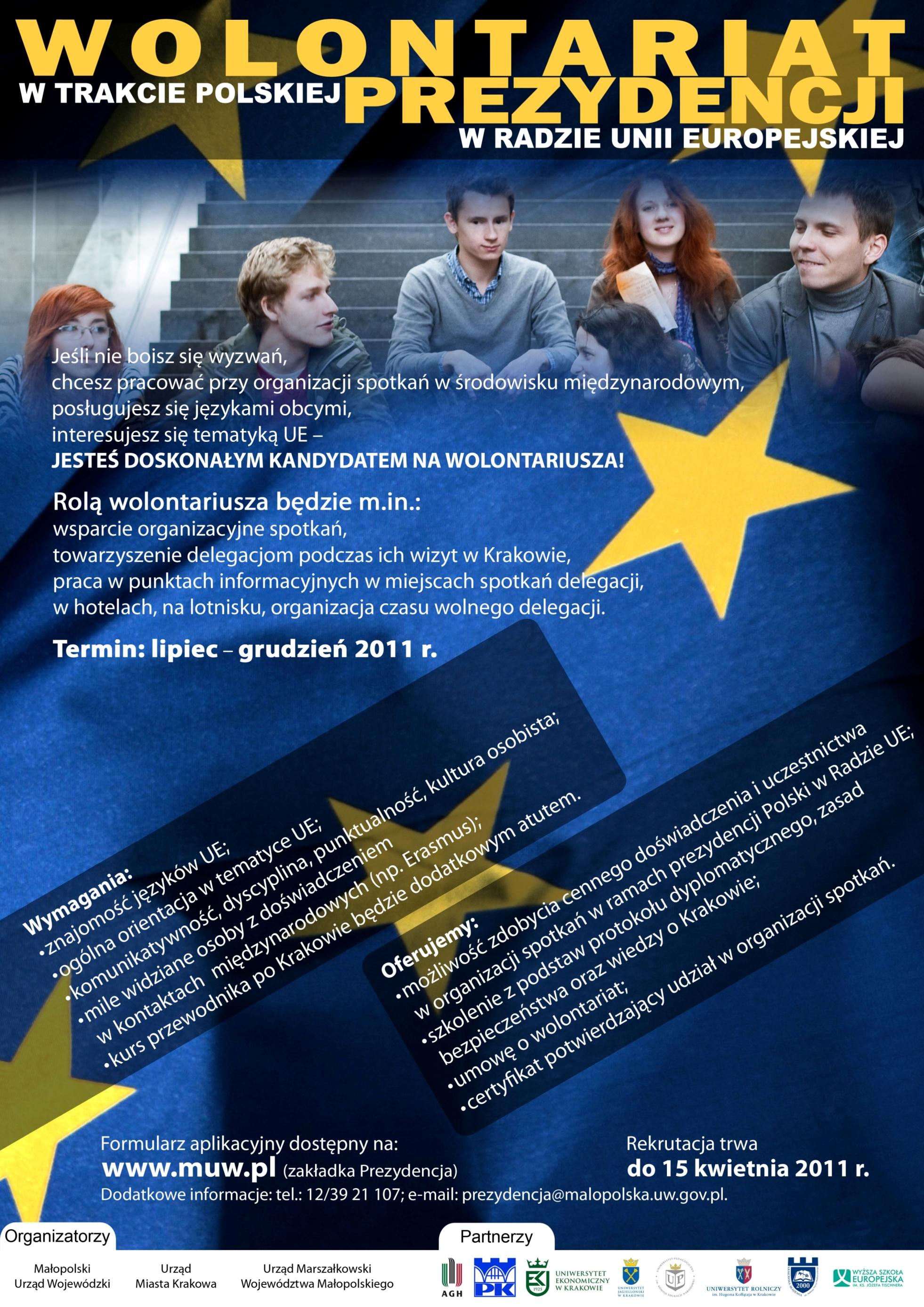 Rusza nabór wolontariuszy, którzy pomagać będą w organizacji prezydencji Polski w Radzie Unii Europejskiej