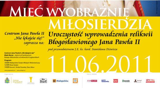 Mieć wyobraźnię miłosierdzia - 11 czerwca 2011 r. na terenie Białych Mórz w krakowskich Łagiewnikach