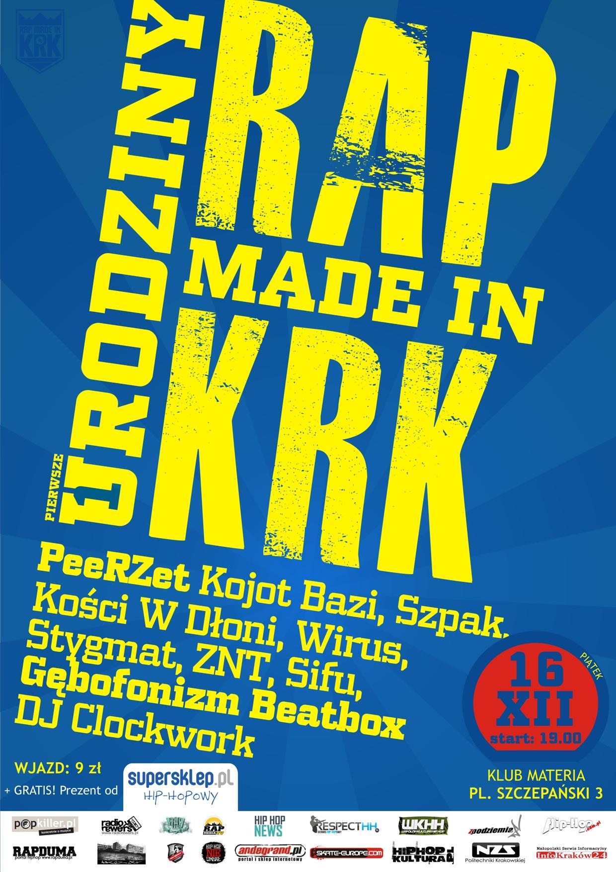 RAP MADE IN KRK - Urodzinowe Rapowanie w Klubie Materia - ZAPRASZAMY !!!