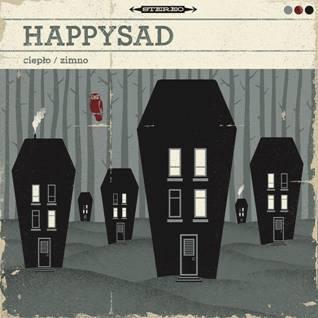 HAPPYSAD - ujawnia szczegóły nowej płyty!