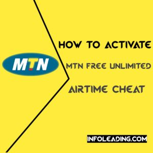 How to activate MTN Free unlimited airtime cheat
