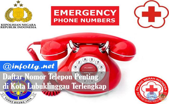 Daftar Nomor Telepon Penting di Kota Lubuklinggau Terlengkap