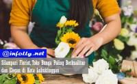 Silampari Florist, Toko Bunga di Lubuklinggau Paling Berkualitas dan Elegan