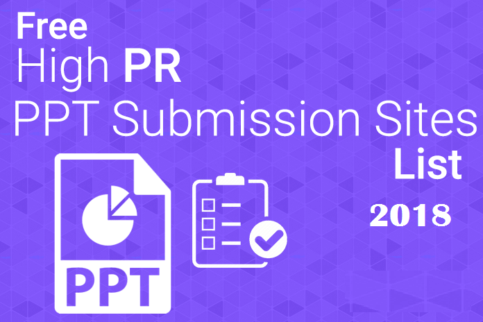 Top 50 high PR Free PPT Submission Sites List 2018