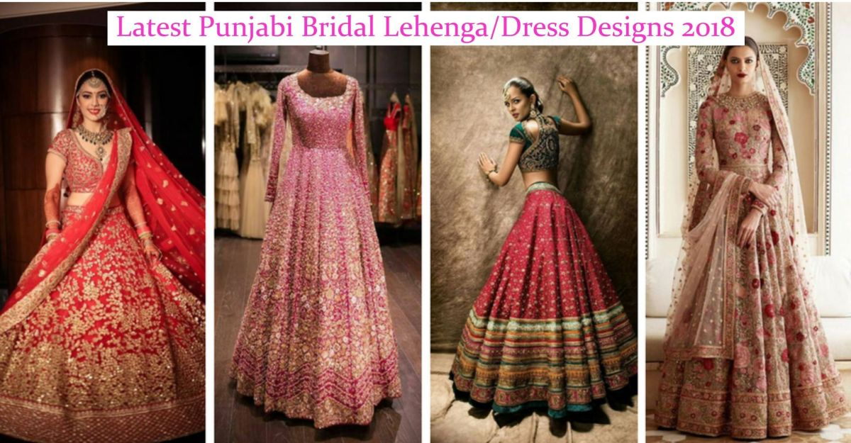latest punjabi bridal lehengasdress designs 2018