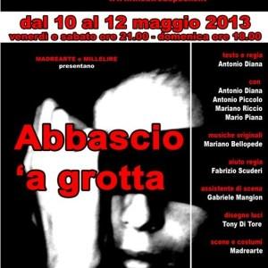 """Theatre De Poche, va in scena """"Abbascio 'a grotta"""""""
