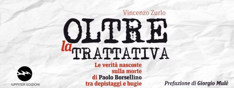 Oltre la trattativa, le verità nascoste sulla morte di Paolo Borsellino tra depistaggi e bugie