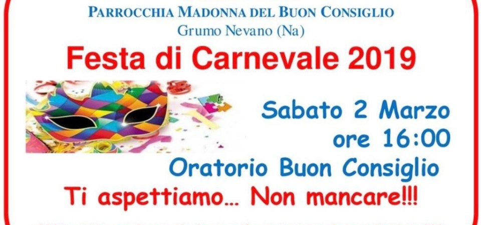 Grumo Nevano, tutto pronto per il Carnival Party 2019 alla Parrocchia Madonna del Buon Consiglio