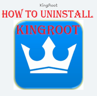 Uninstall Kingroot on Your Android