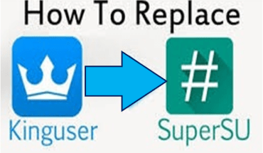 Replace KingUser KingRoot With SuperSU